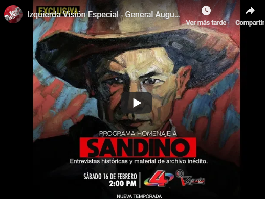 programa Homenaje a Sandino!.. + VIDEO