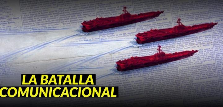 LA BATALLA COMUNICACIONAL: LAS FAKE NEWS Y EL CAMPOREVOLUCIONARIO